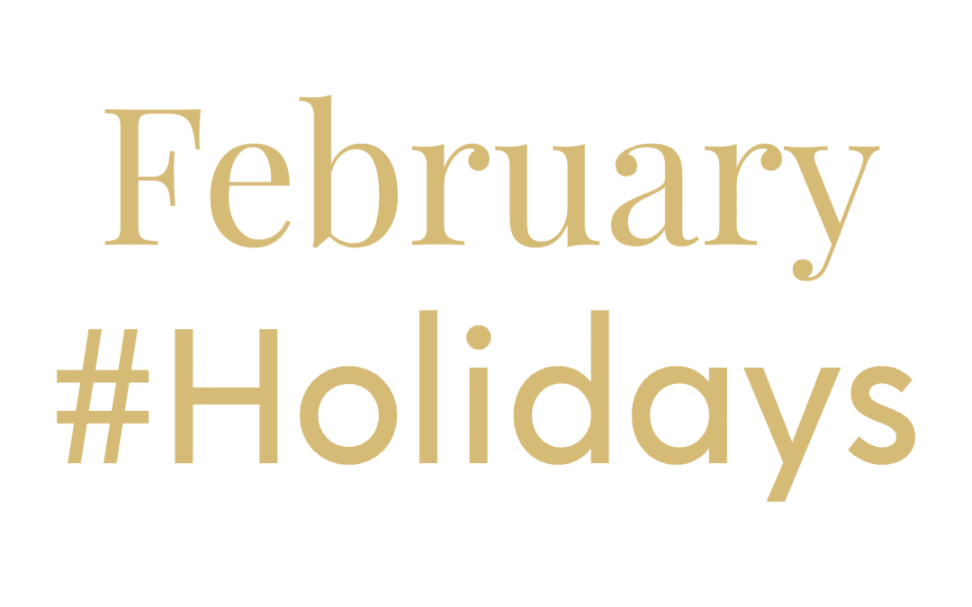 Hashtag holiday and awareness events February 2021